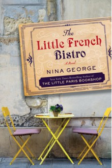 The Little French Bistro - Nina George