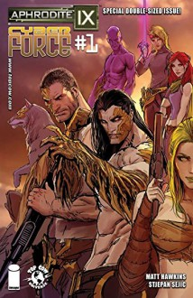 Aphrodite IX/Cyber Force #1 - Stjepan Sejic, Matt Hawkins