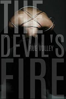 The Devil's Fire (The Devil's Gate Trilogy Book 2) - Rue Volley