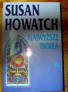 Najwyższe trofea - Susan Howatch