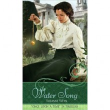 Water Song: A Retelling of The Frog Prince (Once Upon a Time) - Suzanne Weyn