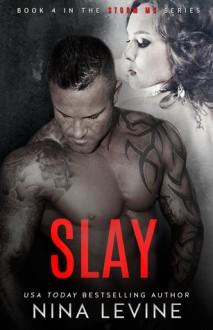 Slay - Nina Levine