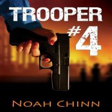 Trooper #4 - Noah Chinn, Barbara Benjamin-Creel
