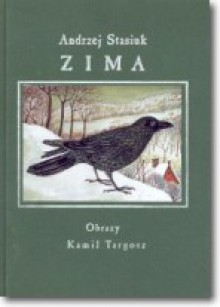 Zima - Andrzej Stasiuk,Kamil Targosz