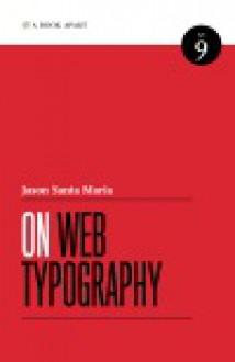 On Web Typography - Jason Santa Maria