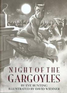 Night of the Gargoyles - Eve Bunting, David Wiesner