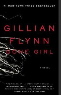 Gone Girl: A Novel - Gillian Flynn