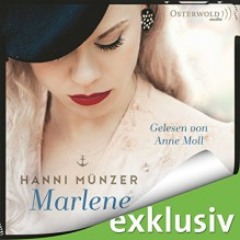 Marlene - Hanni Münzer, Anne Moll, HörbucHHamburg HHV GmbH