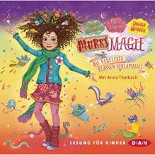 Murks-Magie: Das verflixte Klassen-Schlamassel - Sarah Mlynowski, Emily Jenkins, Lauren Myracle, Anna Thalbach, Der Audio Verlag