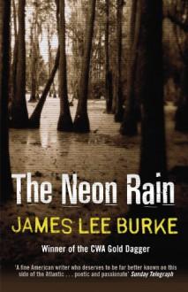 The Neon Rain - James Lee Burke