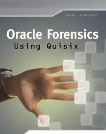 Oracle Forensics Using Quisix - David Litchfield