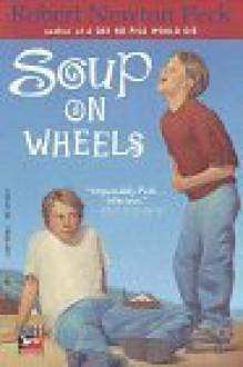 Soup on Wheels - Robert Newton Peck