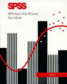 SPSS Base 7 5 for Windows User's Guide - SPSS Inc, SPSS