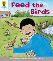 Feed the Birds - Roderick Hunt, Alex Brychta