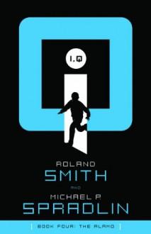 The Alamo - Michael P. Spradlin,Roland Smith