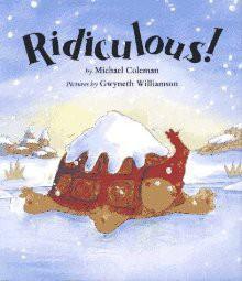 Ridiculous! - Michael Coleman, Gwyneth Williamson
