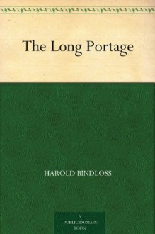 The Long Portage - Harold Bindloss