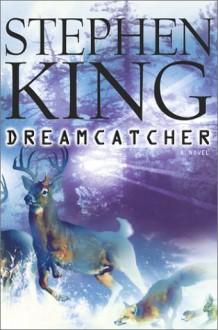 Dreamcatcher - Stephen King