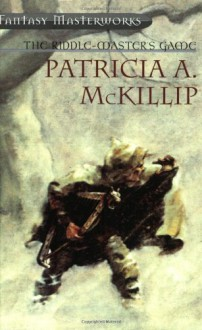 The Riddle-Master's Game (Riddle-Master, #1-3) - Patricia A. McKillip