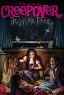 Truth or Dare . . . (You're invited to a Creepover) - P.J. Night
