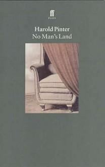 No Man's Land - Harold Pinter