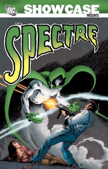 Showcase Presents: The Spectre, Vol. 1 - Jerry Siegel