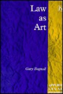 Law as Art - Gary Bagnall