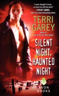 Silent Night, Haunted Night - Terri Garey