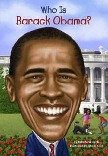 Who Is Barack Obama? - Roberta Edwards,Nancy Harrison,John O'Brien,John O'Brien
