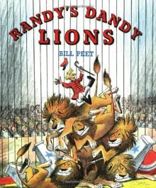 Randy's Dandy Lions - Bill Peet