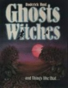Ghosts, Witches, and Things Like That... - Roderick Hunt