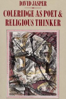 Coleridge as Poet and Religious Thinker - David Jasper, Dikran Y. Hadidian
