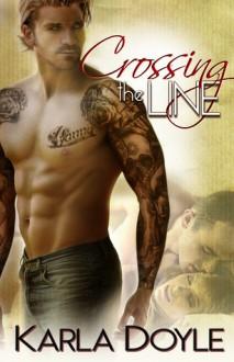 Crossing the Line - Karla Doyle