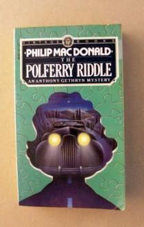 The Polferry Riddle - Philip MacDonald