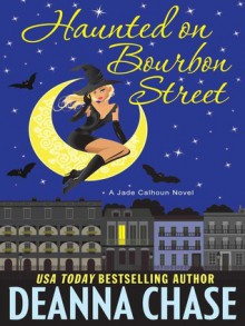 Haunted on Bourbon Street - Deanna Chase