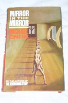 Mirror In The Mirror - Michael Ende