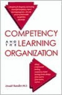 Competency and the Learning Organization - Donald Shandler, George Young, Kay Keppler, Mary Kay Beeby