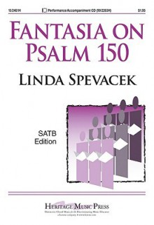 Fantasia on Psalm 150 - Linda Spevacek