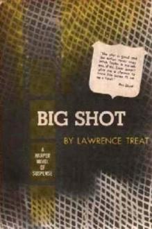 Big Shot - Lawrence Treat