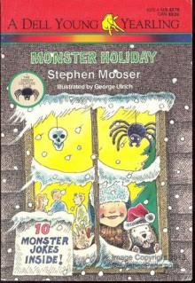 Monster Holiday - Stephen Mooser