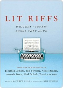 """Lit Riffs: Writers """"Cover"""" the Songs They Love - Jonathan Lethem"""