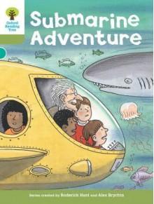 Submarine Adventure - Roderick Hunt, Alex Brychta