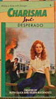 Desperado - Chassie West, Ruth Glick, Eileen Buckholtz