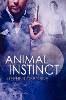 Animal Instinct - Stephen Osborne