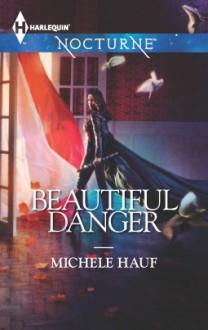 Beautiful Danger (In the Company of Vampires #1) - Michele Hauf