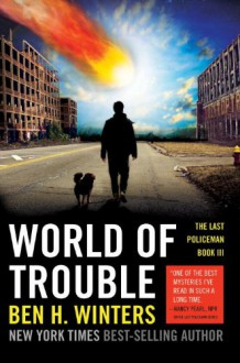 World of Trouble - Ben H. Winters