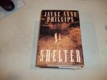 Shelter - Jayne Anne Phillips