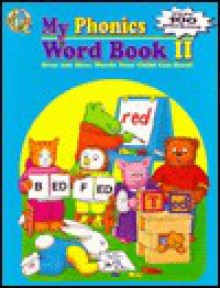 My Phonics Word Book II with Sticker - Cass Hollander, McClanahan Book Company, Polly Jordan