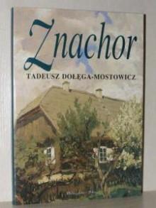 znachor 1/3-kasety - Tadeusz Dołęga-Mostowicz