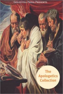 The Apologetics Collection - Various, Golgotha Press